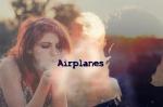 """""""Airplanes"""" (B2st oneshot)"""