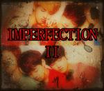 """""""IM-PERFECTION II"""", 5ª historia del CuadernoRojo"""