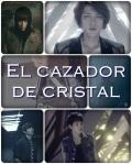 El cazador de Cristal (InfiniteOneshot)